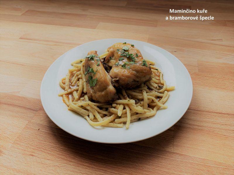 Maminčino kuře a bramborové špecle